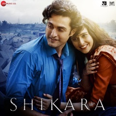Shikara (Original Motion Picture Soundtrack)