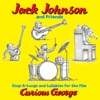 Jack Johnson and Friends Sing A Longs and Lullabies for the Film Curious George