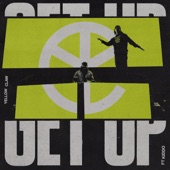 Yellow Claw - Get Up (feat. Kiddo)