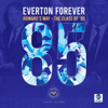 Toffee Collective - Everton Forever Howard's Way - Class of 85 (Original Score) artwork