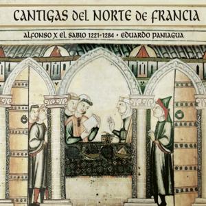 Eduardo Paniagua & Música Antigua - Cantigas del Norte de Francia