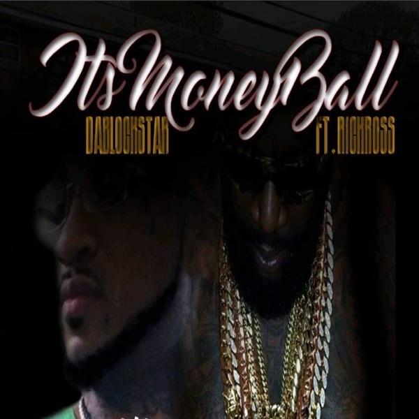 Its Money Ball (feat. Rick Ross) - Single