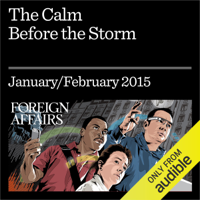 Nassim Nicholas Taleb & Gregory F. Treverton - The Calm Before the Storm: Why Volatility Signals Stability and Vice Versa (Unabridged) artwork