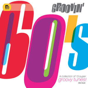 Gilles Douieb & Jacques Mercier - Groovin' 60's: A Collection of 13 Super Groovy Tunes!