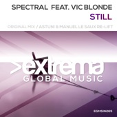 Spectral - Still (Astuni & Manuel Le Saux Re-Lift) [feat. Vic Blonde]