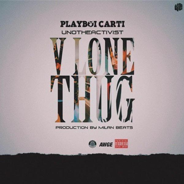 Vlone Thug (feat. Playboi Carti & UnoTheActivist) - Single