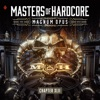Masters of Hardcore: Magnum Opus (Chapter XLII)