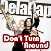 Deladap - Don't Turn Around (Feat. Stoika) [Eurovision Cut] artwork