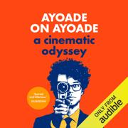 Ayoade on Ayoade (Unabridged)