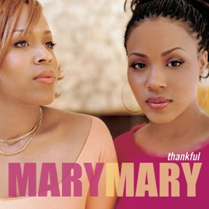 Mary Mary - Shackles (Praise You) - Line Dance Music