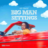 Big Man Settings - Jay Bagz