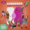 Kinderen Voor Kinderen - 40 - Reis Mee! kunstwerk