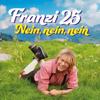 Franzi25 - Nein, Nein, Nein artwork