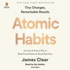 James Clear - Atomic Habits: An Easy & Proven Way to Build Good Habits & Break Bad Ones (Unabridged)  artwork