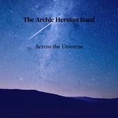 The Archie Herman Band - Across the Universe (feat. Arsenio Abeyta & Raquel Marie)