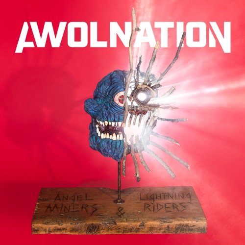 AWOLNATION – Angel Miners & the Lightning Riders [iTunes Plus AAC M4A]