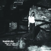 Monarchs - Come On and Move Me