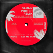 Let Me Take You There (feat. Laura White) [Sammy Porter Dub Remix]