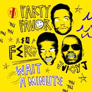 Wait A Minute (feat. A$AP Ferg & Juicy J) - Single Mp3 Download