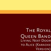 Living Next Door to Alice (Karaoke Version)