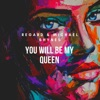 You Will Be My Queen Single
