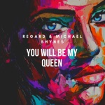 songs like You Will Be My Queen