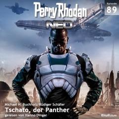 Tschato, der Panther - Perry Rhodan - Neo 89 (Ungekürzt)