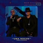 songs like Una Noche