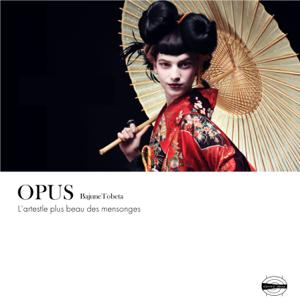 トベタ・バジュン - OPUS