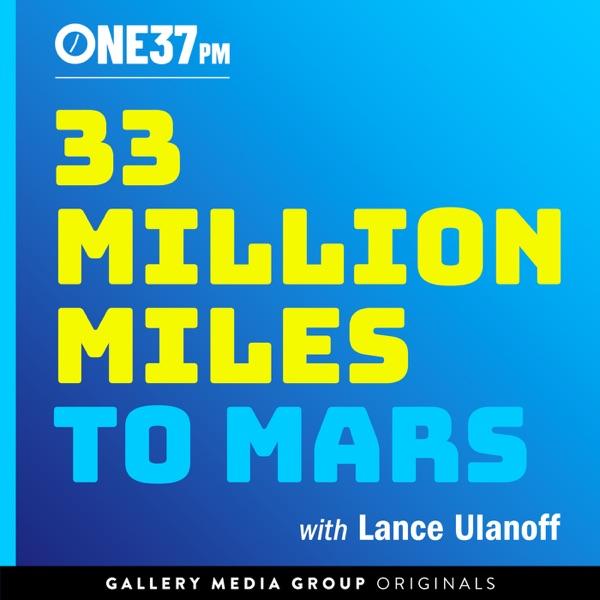 33 Million Miles to Mars