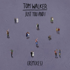 Just You and I (Remixes) - EP Mp3 Download