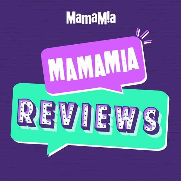 Mamamia Reviews