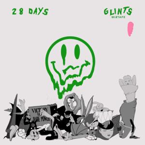 Glints - 28 Days