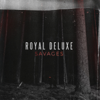 Royal Deluxe - Savages - EP artwork
