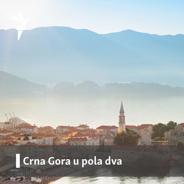 Crna Gora u pola dva - Radio Slobodna Evropa / Radio Liberty