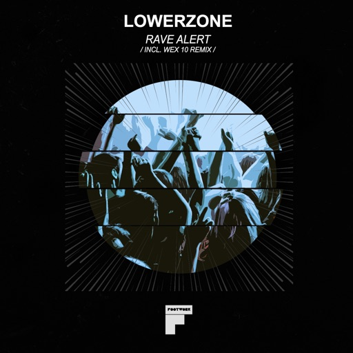 Rave Alert - EP by Lowerzone