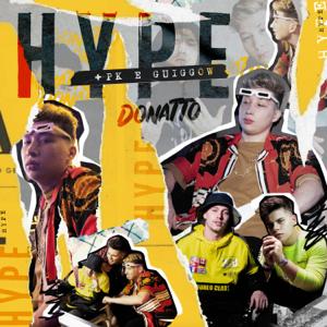 Donatto, PK & Guiggow - Hype