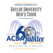 Download Glory (Arr. Eugene Rogers) (Live) - Baylor University Men's Choir & C. Randall Bradley Mp3 free