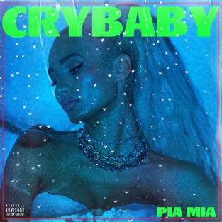 Pia Mia - Crybaby (feat. Theron Theron) m4a Download