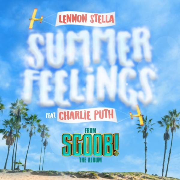 Lennon Stella / Charlie Puth - Summer Feelings