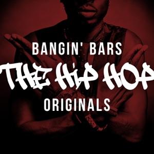 Bangin' Bars: The Hip Hop Originals