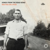 Songs From The Road Band - Any Highway