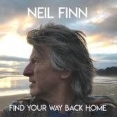 Neil Finn - Find Your Way Back Home (feat. Stevie Nicks, Christine McVie)