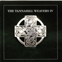 Tannahill Weavers IV by The Tannahill Weavers on Apple Music