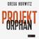 Gregg Hurwitz - Projekt Orphan (Evan Smoak)