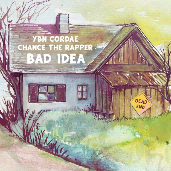 Bad Idea (feat. Chance the Rapper) - Single
