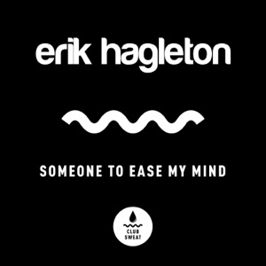 Someone to Ease My Mind (Extended Mix) - Single