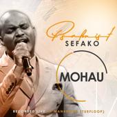 Mohau (Live) - Psalmist Sefako