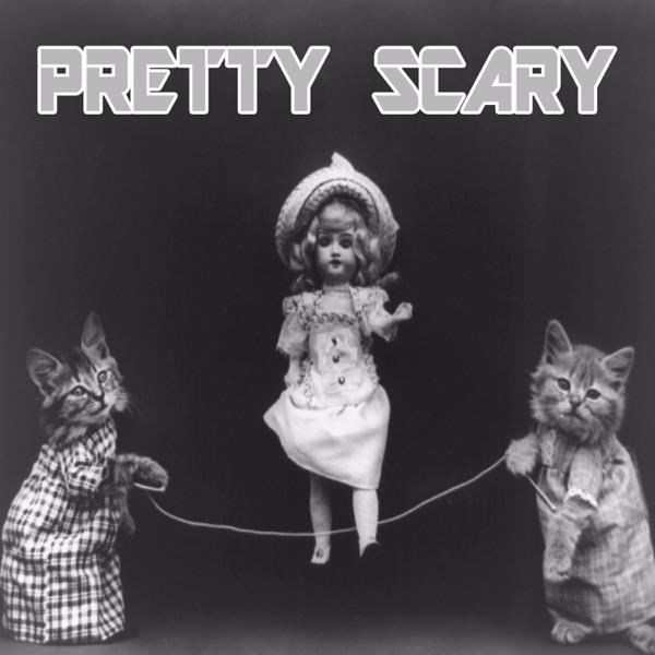 Pretty Scary