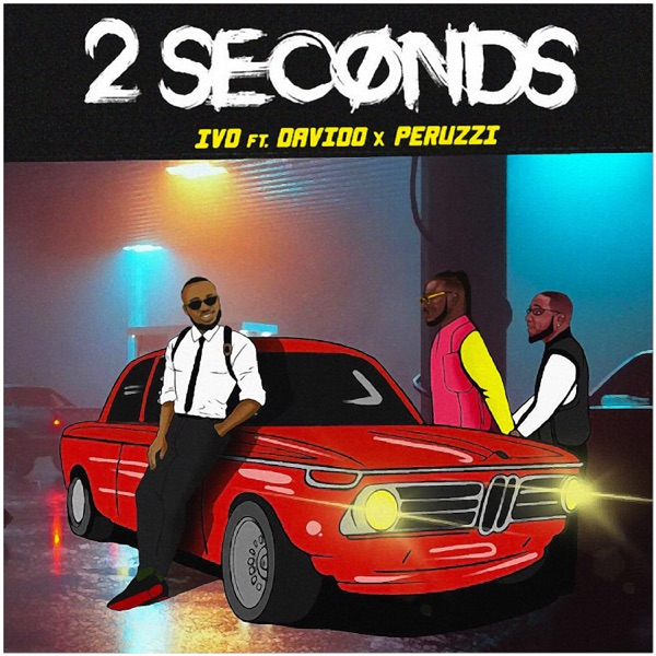 2 Seconds (feat. Davido & Peruzzi) - Single